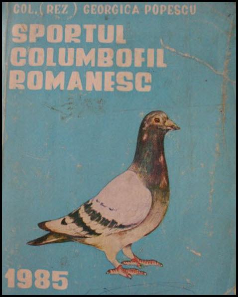 Col. (rez) Georgica Popescu - Sportul columbofil romanesccoperta